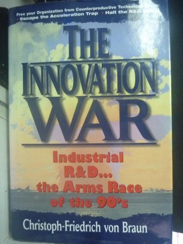 【書寶二手書T7/軍事_ZEA】The innovation war_Braun, Christoph-Friedric