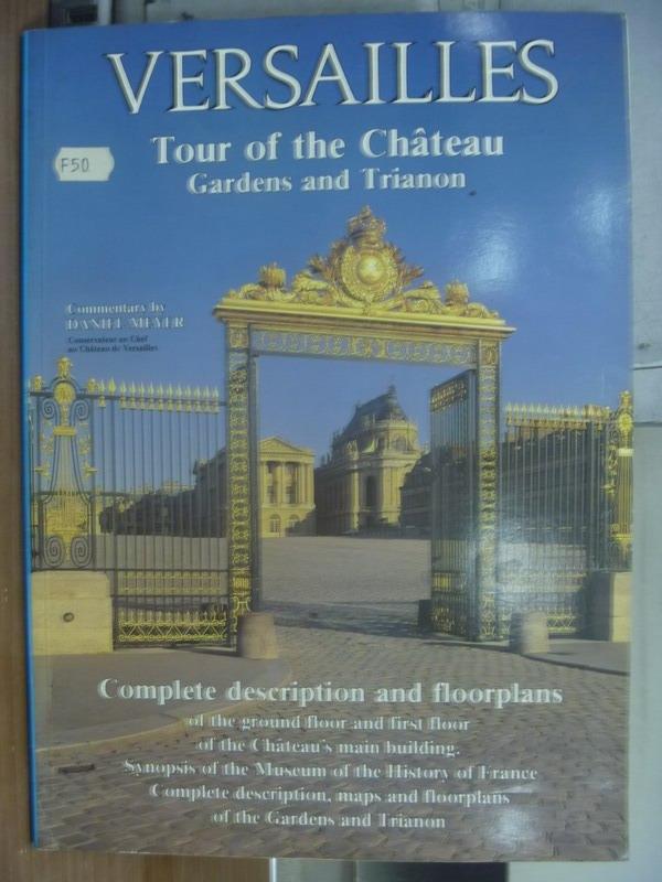 【書寶二手書T7/原文書_QNC】VERSAILLES_Tour of the..._daniel meyer