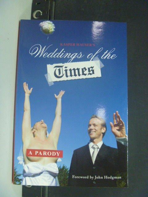 【書寶二手書T6/原文書_KHX】Weddings of the Times: A Parody