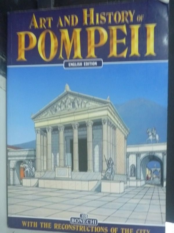 【書寶二手書T4/藝術_ZDK】Art and history of Pompeii_Giuntoli, Stefano