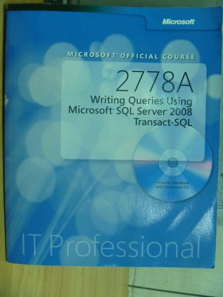 【書寶二手書T6/大學理工醫_XCN】2778A…Microsoft SQL Server 2008_附光碟