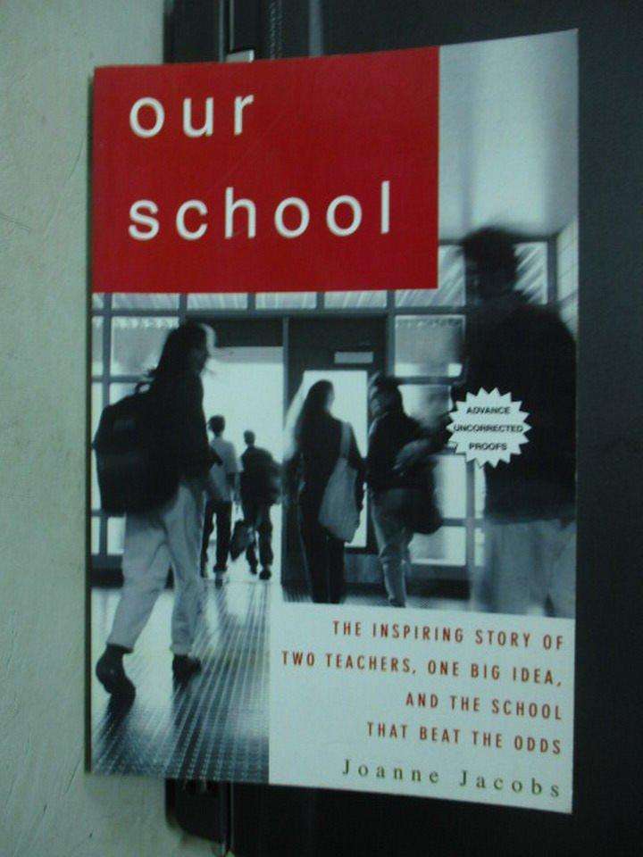【書寶二手書T6/原文小說_PNS】Our School_Joanne Jacobs