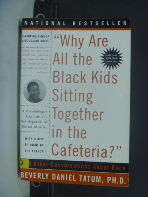 【書寶二手書T9/社會_HNQ】Why are all the Black kids sitting together