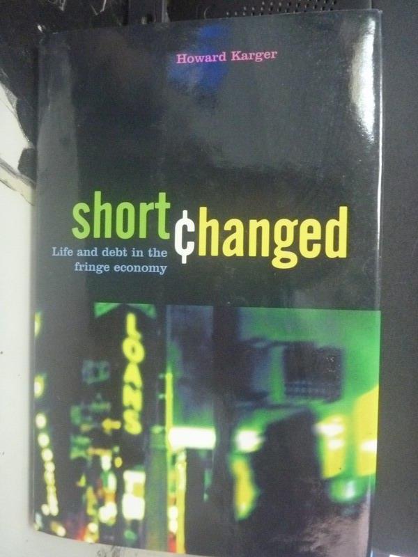 【書寶二手書T1/財經企管_WGI】Shortchanged_Howard Jacob Karger