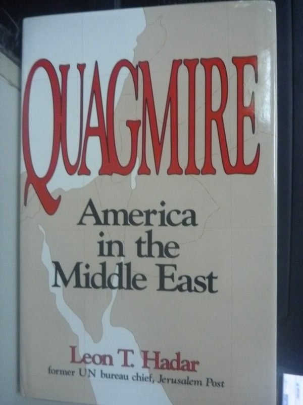 【書寶二手書T3/地理_WDV】Quagmire : America in the Middle