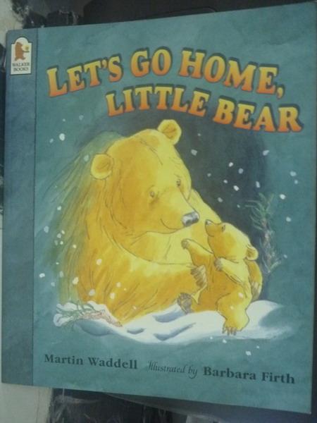 【書寶二手書T3/繪本_ZDX】Let's Go Home, Little Bear _Waddell