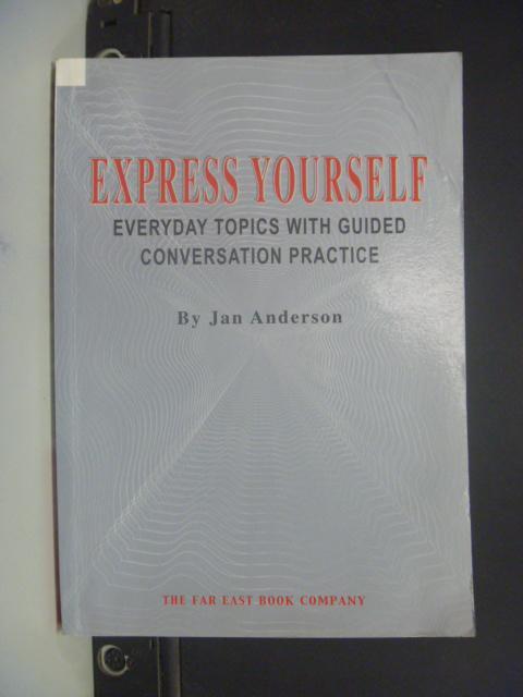 【書寶二手書T8/語言學習_KPM】EXPRESS YOURSELF_Jan Anderson