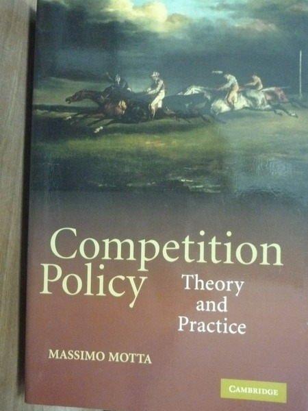 【書寶二手書T4/財經企管_POB】Competition Policy_Motta