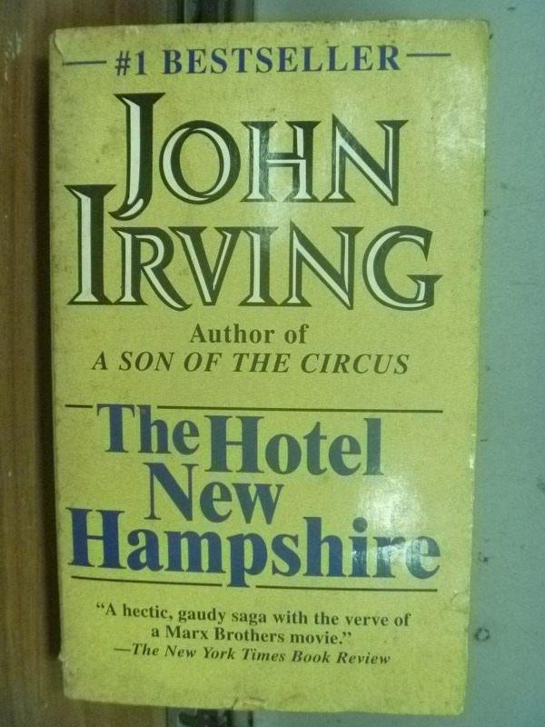 【書寶二手書T7/原文小說_IRI】The Hotel New Hampshire_John Irving