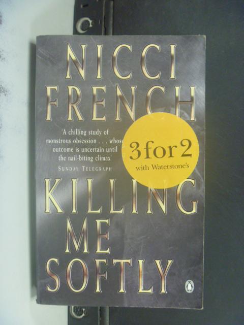 【書寶二手書T4/原文小說_HIX】Killing me softly_Nicci French.
