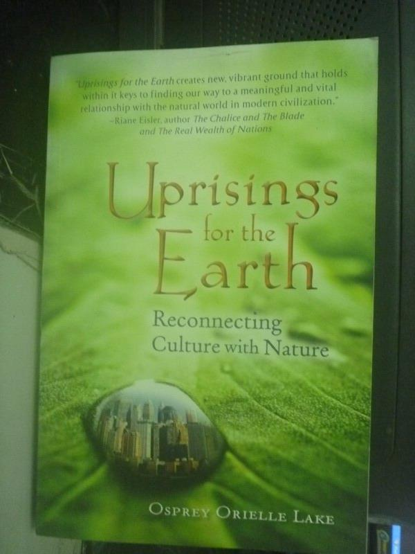 【書寶二手書T2/科學_ZDR】Uprisings for the Earth_Osprey Orielle Lake