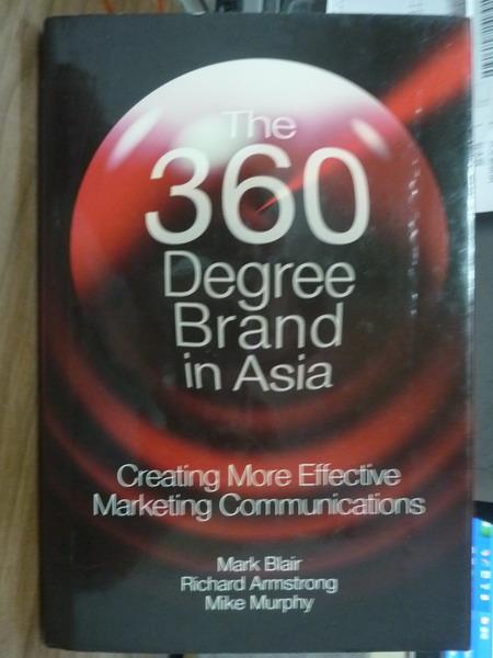 【書寶二手書T7/原文書_PFJ】The 360 Degree Brand in Asia_Blair