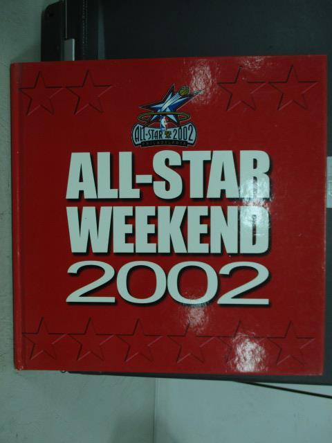 【書寶二手書T2/體育_QNX】ALL-STAR WEEKEND 2002