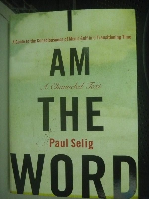 【書寶二手書T7/原文小說_HSN】I Am the Word: A Guide to the