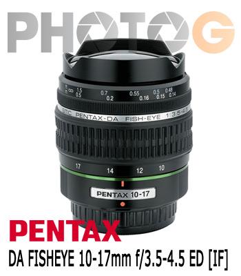 smc PENTAX DA 10-17mm F3.5-4.5 ED IF Fisheye 魚眼變焦鏡頭(富堃公司貨)