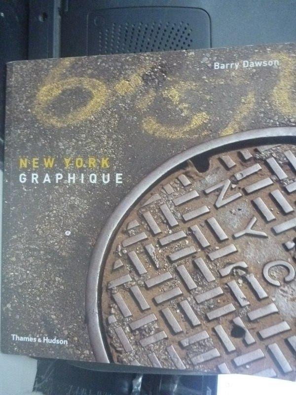 【書寶二手書T3/廣告_ZEE】New York graphique_Barry Dawson