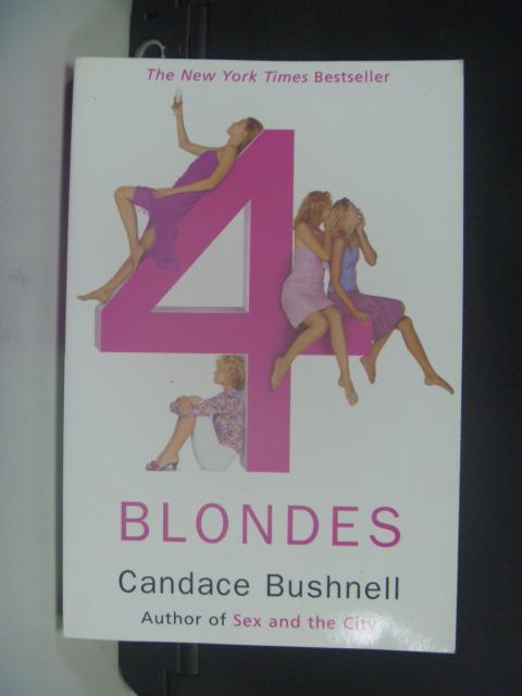 【書寶二手書T2/原文小說_HHE】Four Blondes_BUSHNELL, CANDACE
