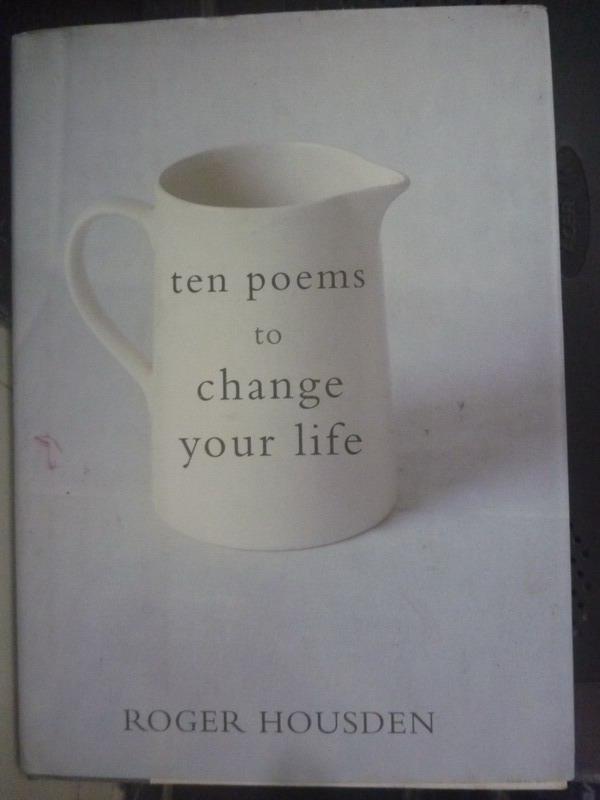 【書寶二手書T3/勵志_IHW】Ten Poems to Change Your Life_Housden