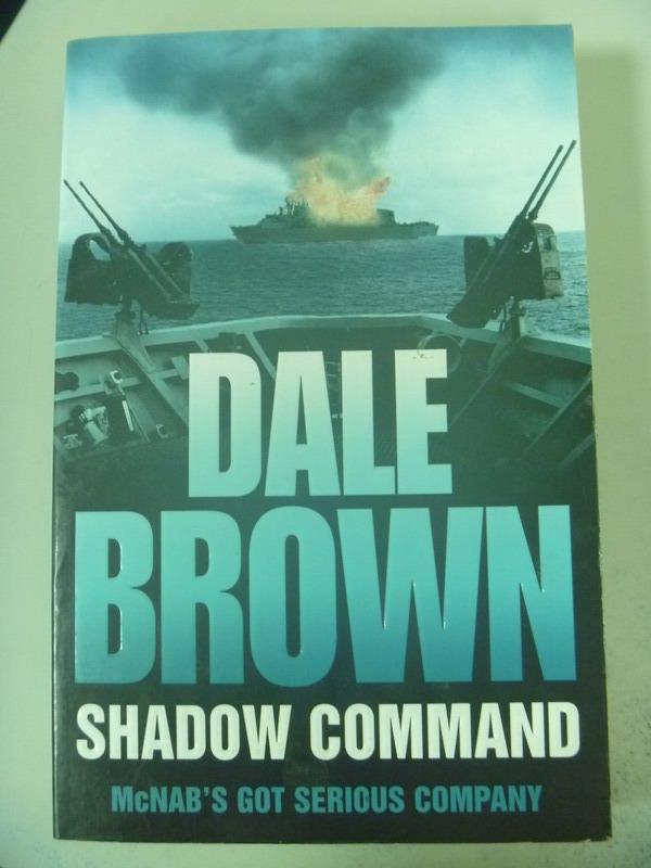 【書寶二手書T7/原文小說_XDK】Shadow Command_Dale Brown