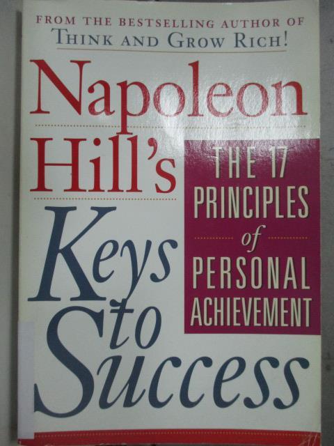 【書寶二手書T1/原文小說_JCV】Napoleon Hill's Keys to Success_Hill, Napoleon/ Sartwell, Matthew