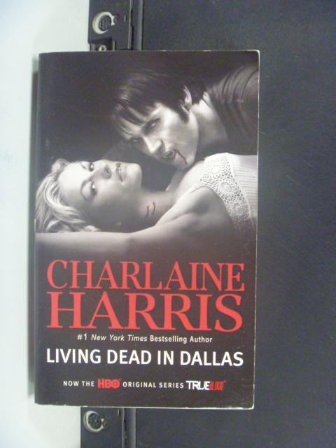 【書寶二手書T5/原文小說_KFJ】Living Dead in Dallas_Harris, Charlaine