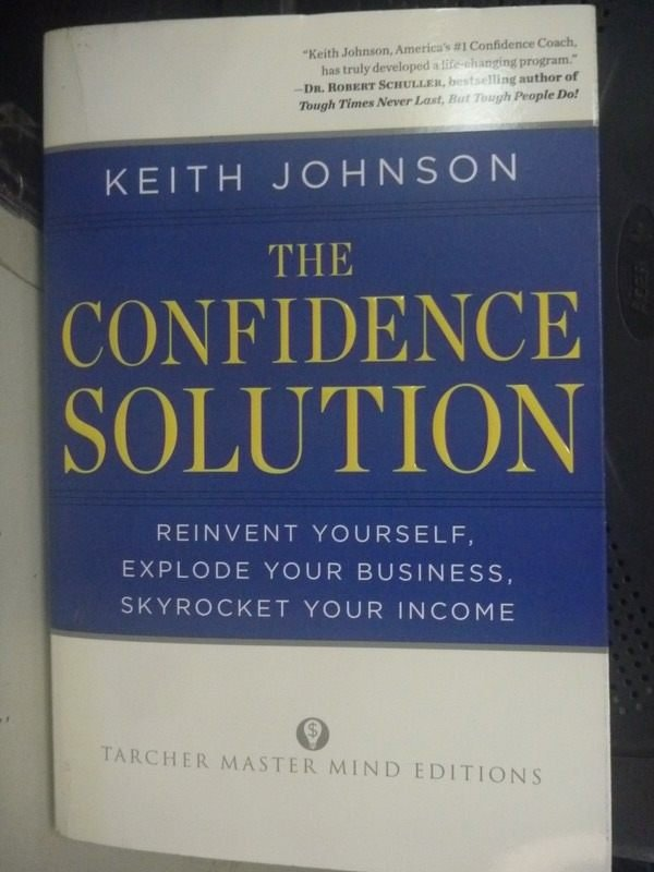 【書寶二手書T6/財經企管_HSM】The Confidence Solution: Reinvent