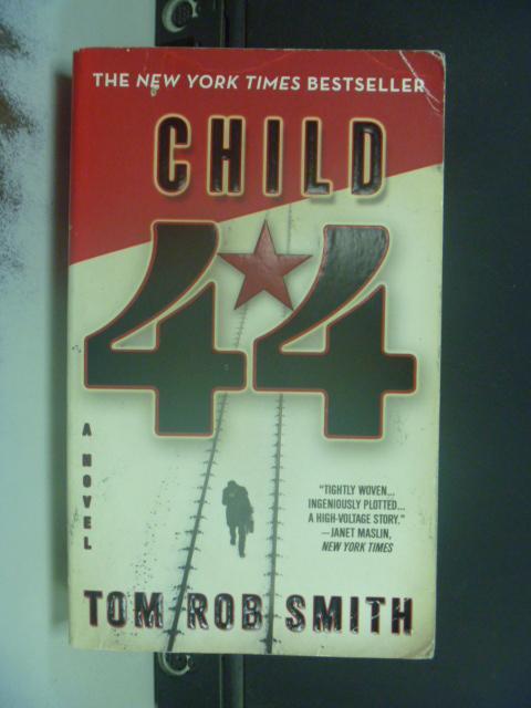 【書寶二手書T7/原文小說_NRT】Child 44_Smith, Tom Rob
