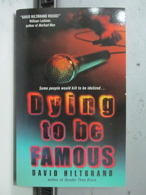 【書寶二手書T6/原文小說_OCI】Dying to Be Famous_David