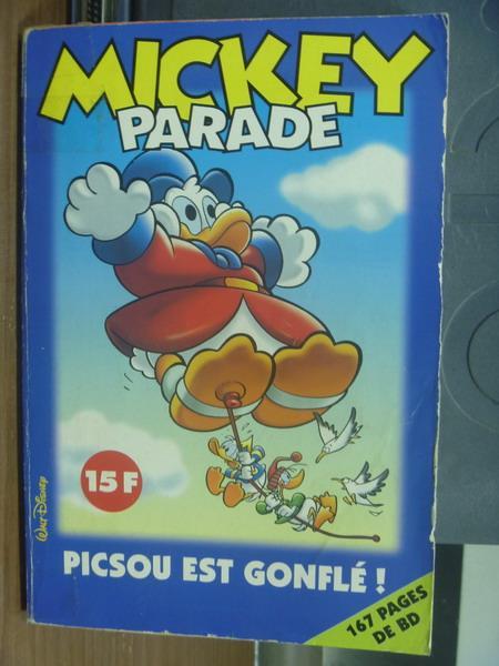 【書寶二手書T1/兒童文學_MCA】Mickey parade_picsou est gonfle