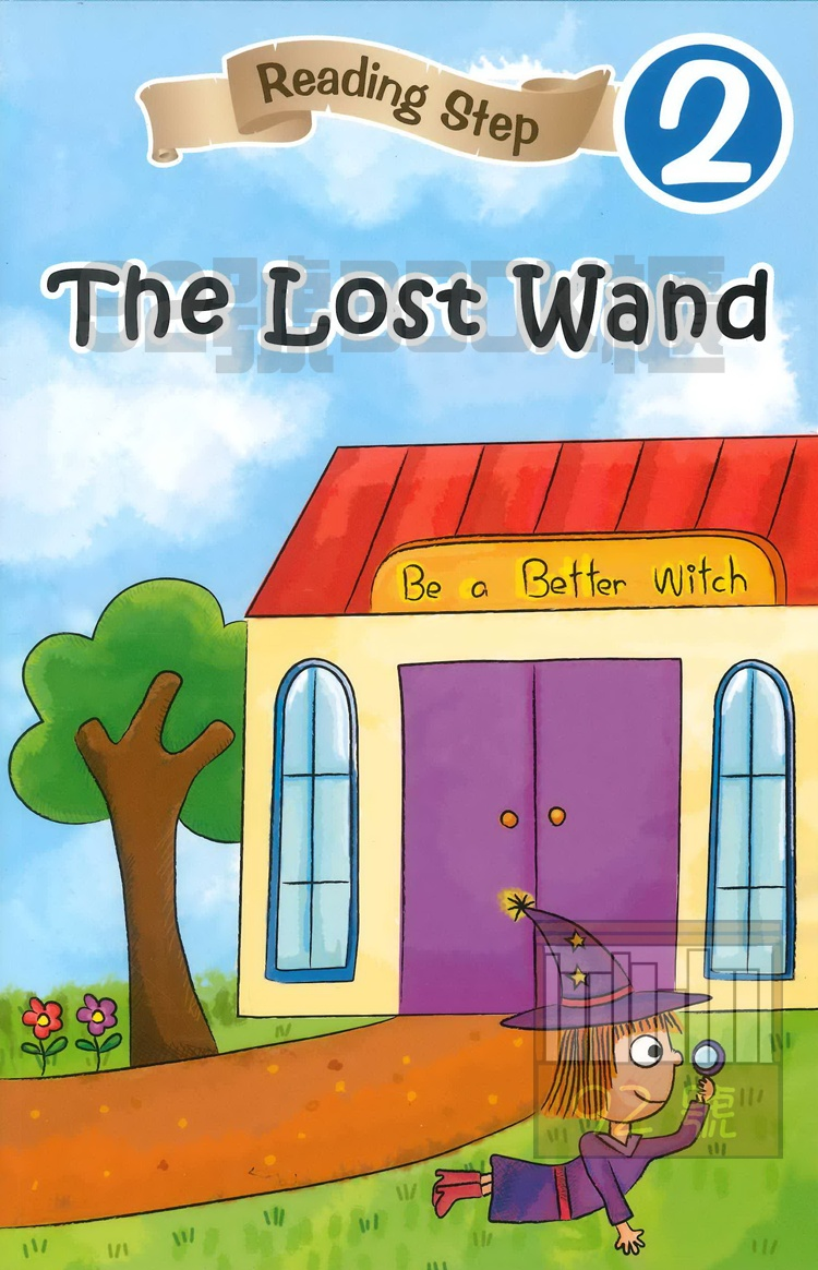 Reading Step 2 : The Lost Wand?