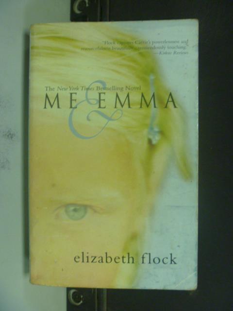 【書寶二手書T1/原文小說_KJA】Me & Emma_Elizabeth Flock