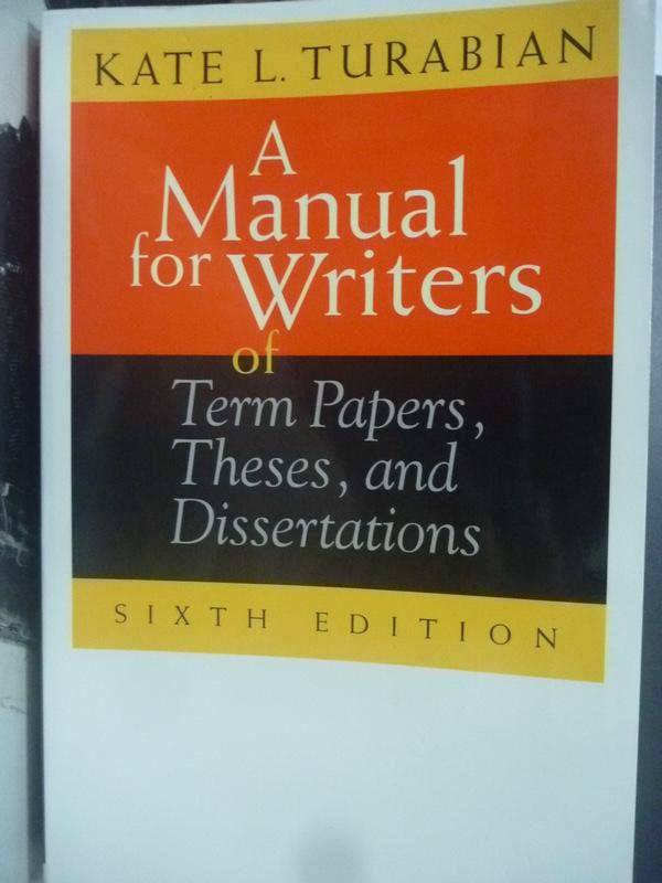 【書寶二手書T9/進修考試_HCN】A Manual for Writers of Term Papers…_Kate