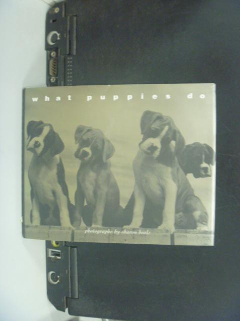 【書寶二手書T3/寵物_NHO】What Puppies Do_Sharon Beals