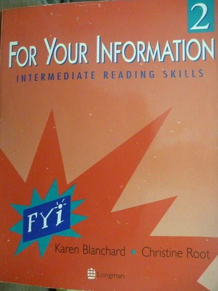 【書寶二手書T4/語言學習_PML】For Your Information 2_Blanchard, Root