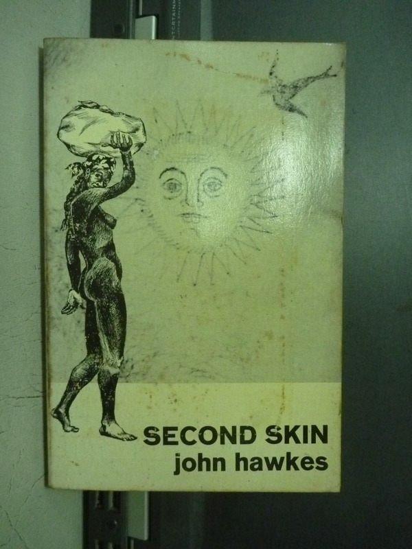 【書寶二手書T5/原文小說_ONW】Second skin_John Hawkes