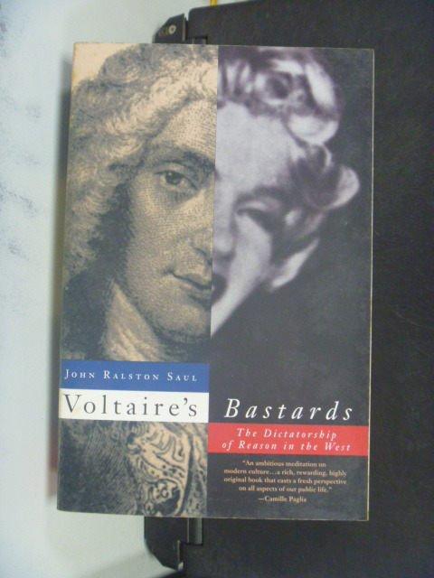 【書寶二手書T6/哲學_OHE】Voltaires Bastards_Saul, John Ralston