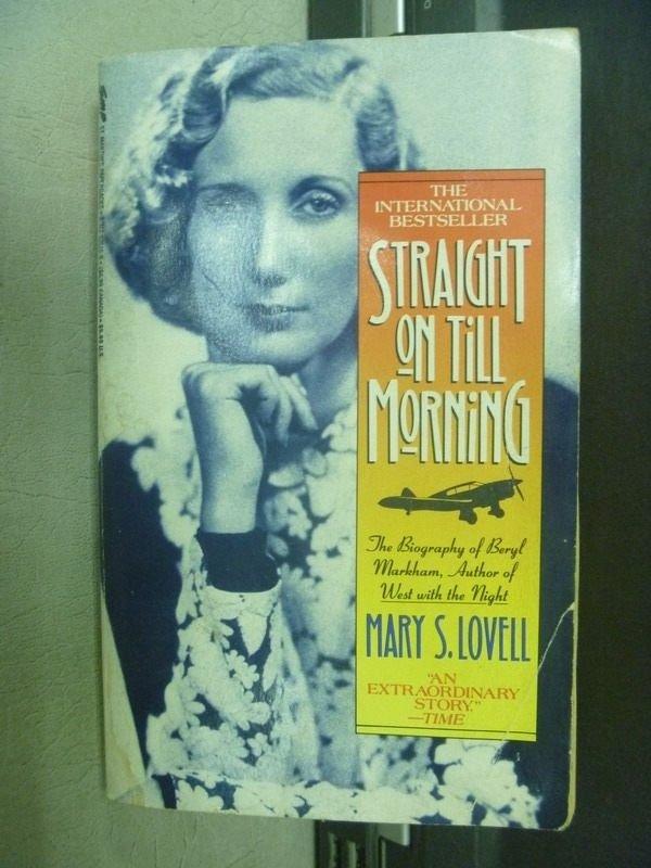 【書寶二手書T3/原文小說_MCI】Straight on Till Morning_Mary S.Lovell