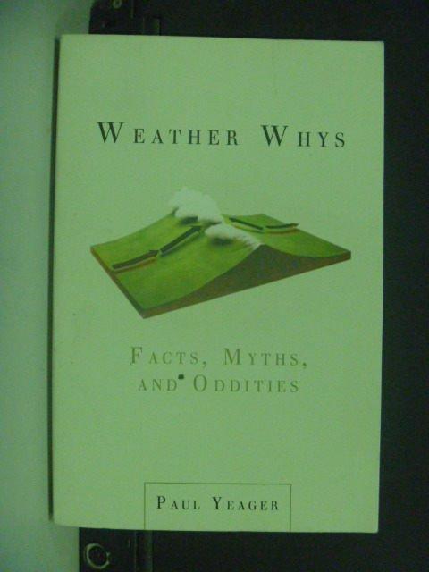 【書寶二手書T9/原文小說_KIH】Weather Whys_Yeager, Paul