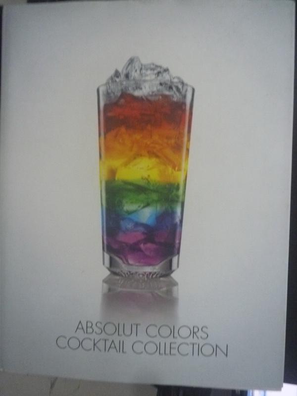 【書寶二手書T4/餐飲_YFB】Absolut colors cocktall collection