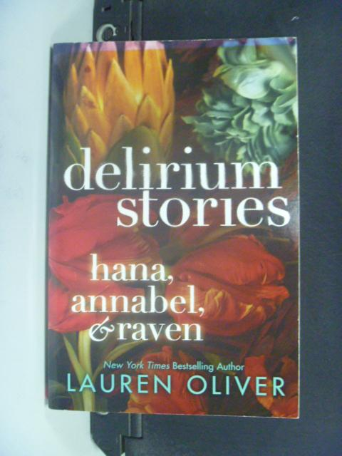 【書寶二手書T9/原文小說_HFP】Delirium Stories: Hana_Lauren Oliver
