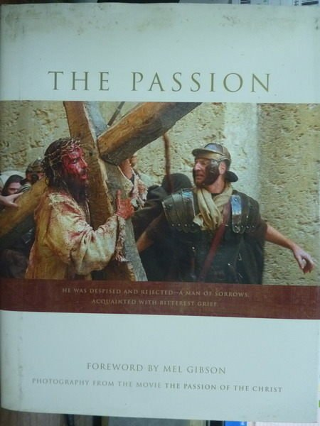 【書寶二手書T6/寫真集_PJQ】The Passion_Mel Gibson
