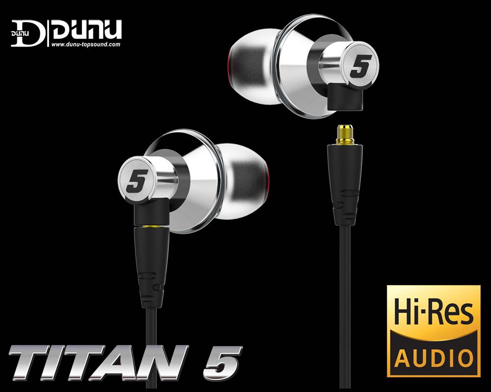 志達電子 TITAN5 低音Bass 達音科 DUNU TITAN 5 頂級納米鈦晶膜 可換線式 耳道式耳機 Hi-Res 認證 公司貨