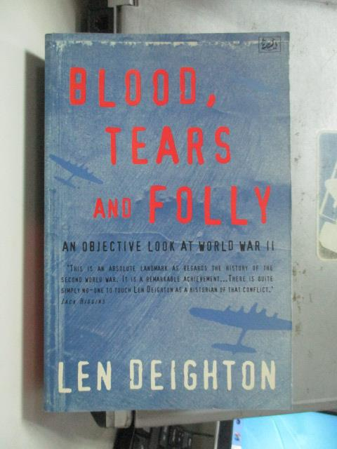 【書寶二手書T1/原文書_OSZ】Blood,Tears and Folly_Len Deighton