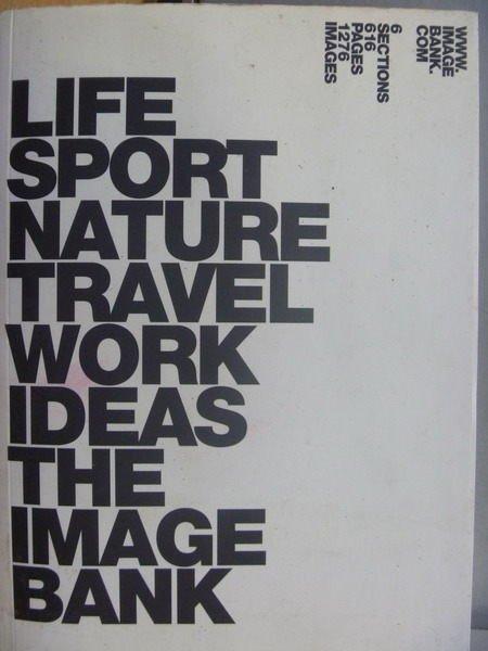 【書寶二手書T5/寫真集_YBV】Life Sport Nature Travel…Bank_2000/3