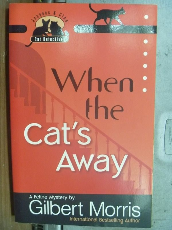【書寶二手書T8/原文小說_HHI】When the Cats Away_2007