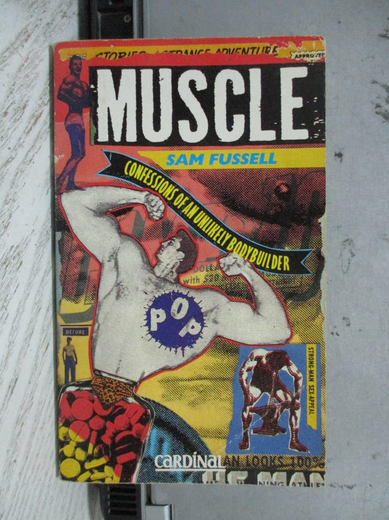 【書寶二手書T7/原文小說_NCY】Muscle_Sam Fussell