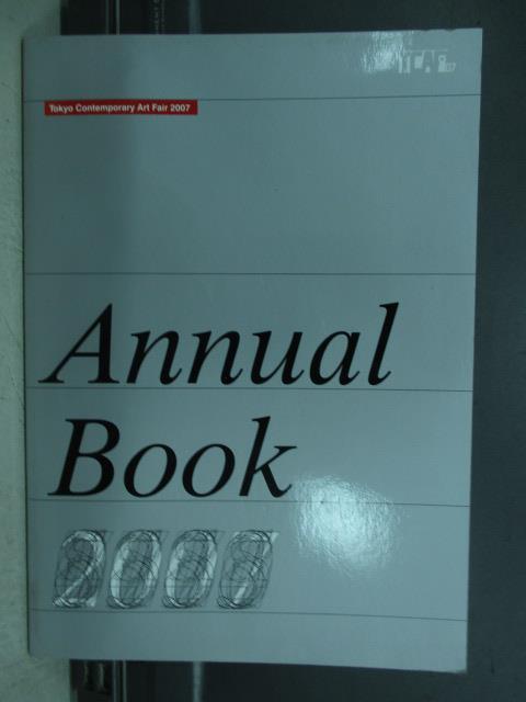 【書寶二手書T7/藝術_QCY】Tokyo contemporary art fair 2007_annual book
