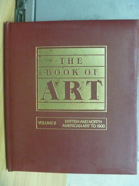【書寶二手書T5/藝術_XCP】The Book of ART_Vol.6_Brmsh and North..1900