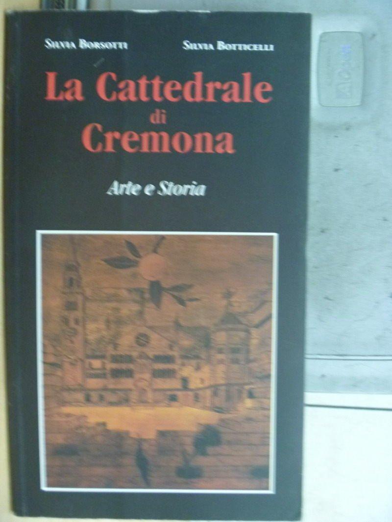 【書寶二手書T4/藝術_WFH】La Cattedrale di Cremona