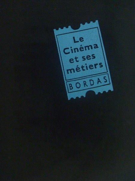 【書寶二手書T7/收藏_YCH】Le Cinema et ses metiers BORDAS